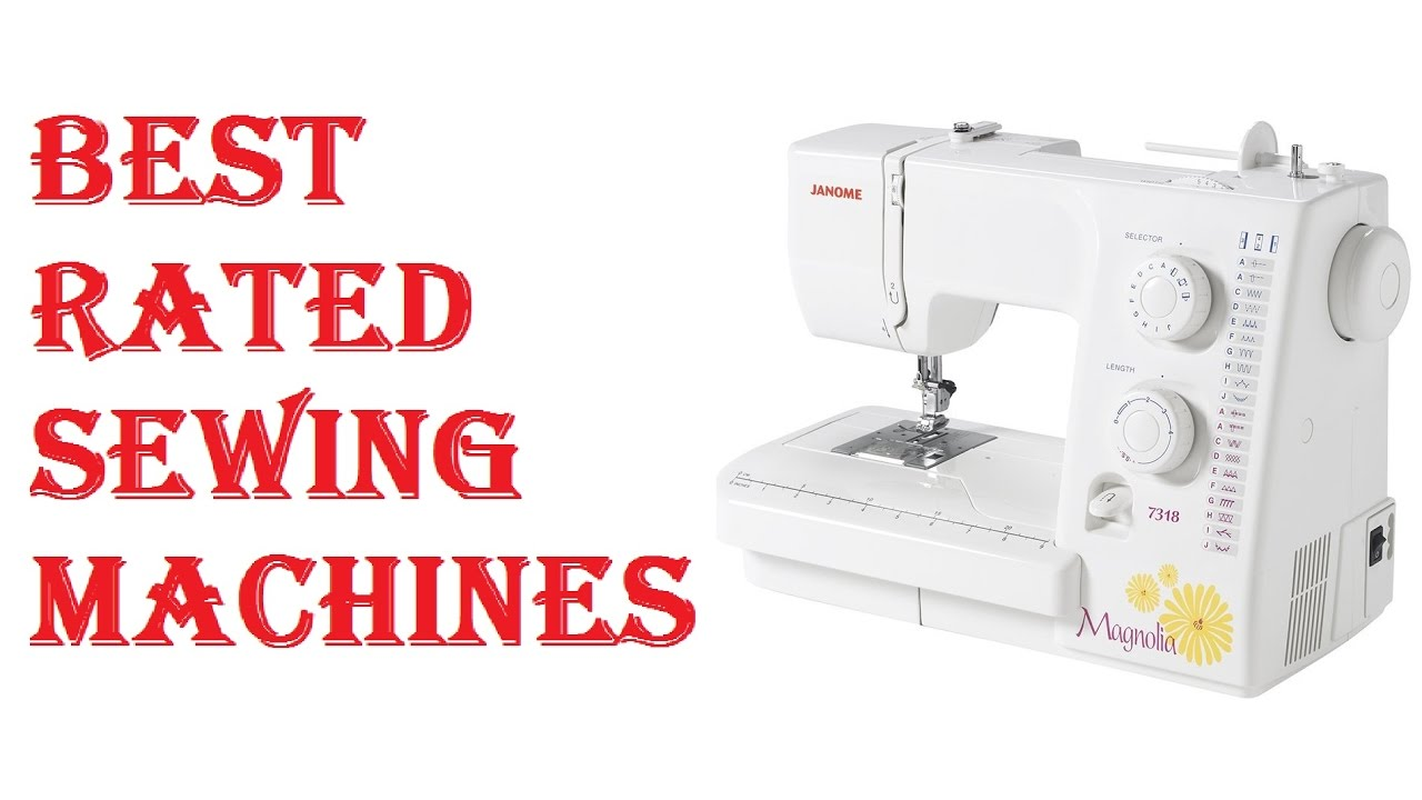 Best Rated Sewing Machines - YouTube