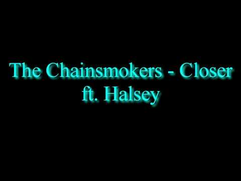 The Chainsmokers - Closer ft. Halsey 1 Hour