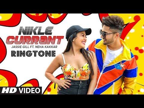 Nikle Current Song Ringtone Download 2018 Jassi Gill And Neha Kakkar New Ringtone