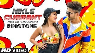 Nikle current song ringtone download 2018 Jassi Gill and Neha Kakkar new ringtone