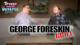 The George Foreskin Grill by Red Letter Media