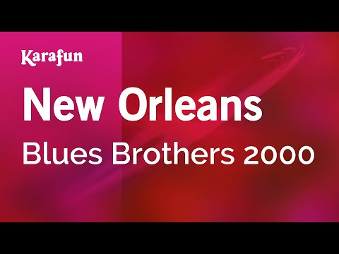 Karaoke New Orleans - Blues Brothers 2000 *