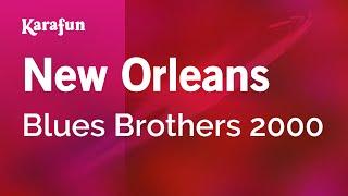 Karaoke New Orleans - Blues Brothers 2000 *