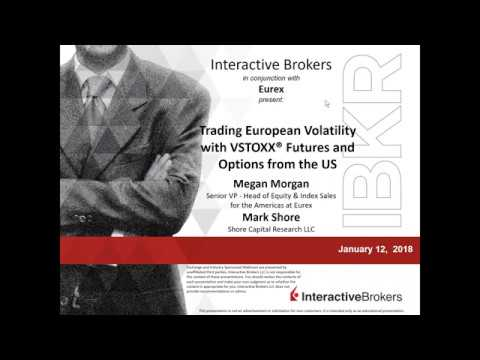 EUREX - Trading European Volatility with VSTOXX® Futures and Options from the US