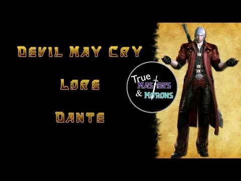 Devil May Cry Lore: Dante thumbnail