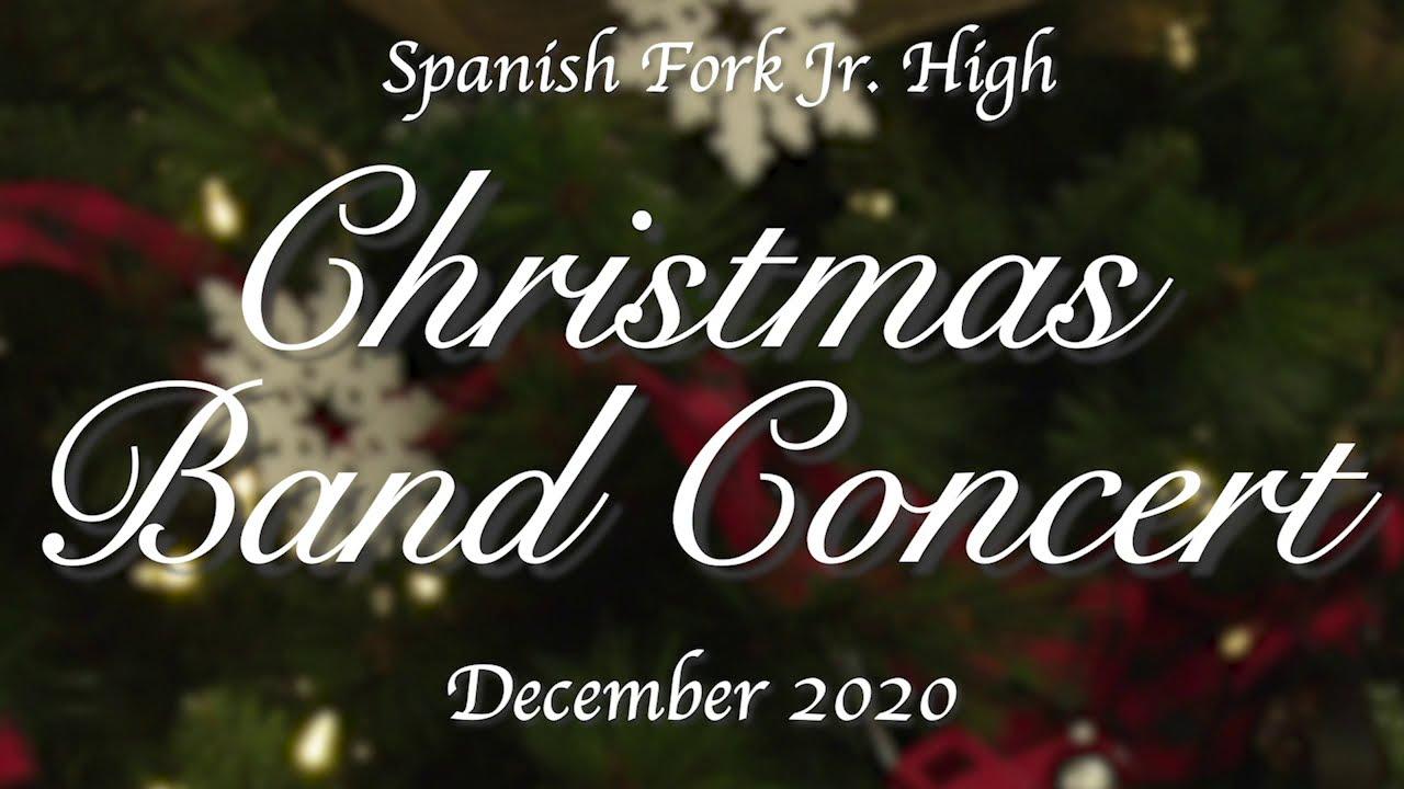 Spanish Fork Junior High Orchestra Christmas Concert 2021 Sfjh Winter Band Concert Dec 8 2020 Youtube