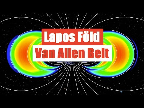 Lapos Föld 2016 Van Allen Belt és a Holdraszállás Hoax