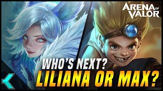 Who Is Coming Next Week? Liliana or Max!? AoV News