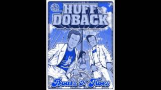 Boats 'N Hoes - Huff 'N Doback (Chopped & Screwed)