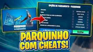 Fortnite: * NEW * PARQUINHO MODE 3.0 WITH CHEATS! BASHFUL