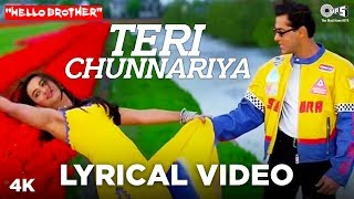Download Teri Chunnariya Lyrical - Hello Brother | Salman Khan & Rani Mukerji | Himesh Reshammiya