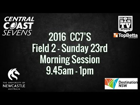 CC7s 2016 - Day 2 - Field 2 - Morning Session
