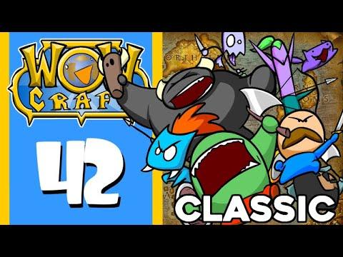 WowCraft Ep 42 Classic
