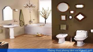 Phong thuỷ phòng tắm và Nhà vệ sinh phong thủy tập 7