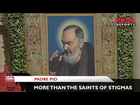 Padre Pio: More than the saint of stigmas