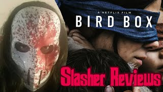 Slasher Reviews: Bird Box