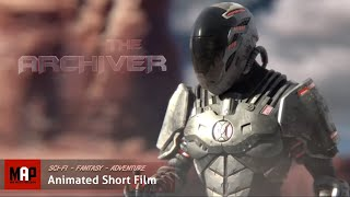 "Sci-Fi CGI 3D Animation Short ""THE ARCHIVER"". Fantasy Adventure Animated Film by ArtFX"