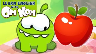 Om Nom Loves Apple | Fun Learning Videos For Children | Learn English with Om Nom