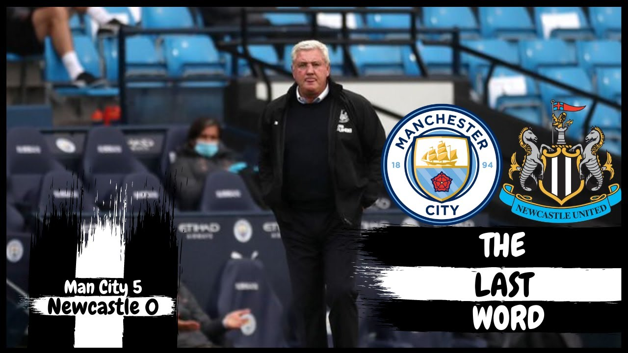 THE LAST WORD | MANCHESTER CITY 5-0 NEWCASTLE UNITED
