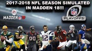 2017-2018 NFL Season & Playoffs Simulated in MADDEN 18!!! (Intense!)