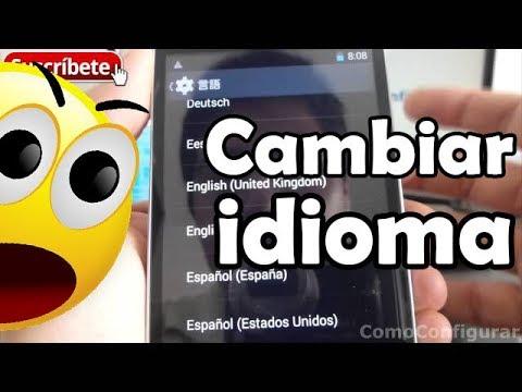 Cambiar idioma telefono Android de chino a español