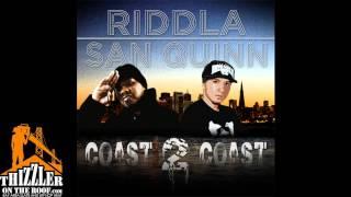 Riddla ft. San Quinn - Coast 2 Coast [Thizzler.com]