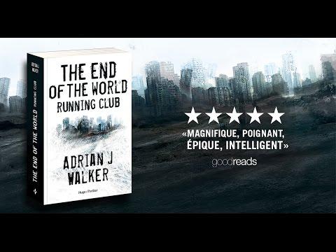 The End of the World Running Club - Adrian J. Walker // Hugo Thriller