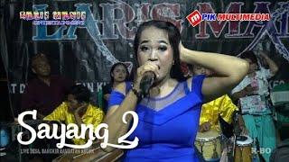 Download Lagu SAYANG 2 | Organ dangdut LARIS MANIS | Live delay Desa. Bangkir mp3