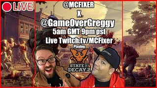 State of Decay 2 (Live Stream) With Greg Miller