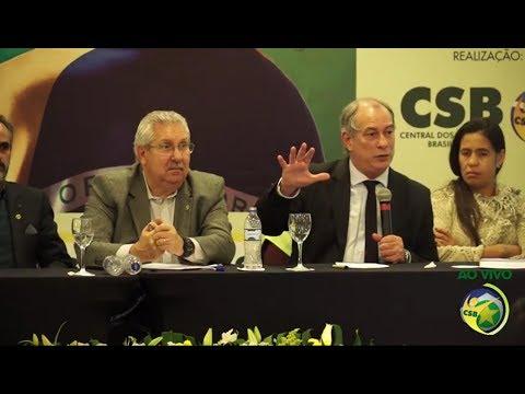 CIRO GOMES (20/06/2017) - Congresso da Central dos Sindicatos Brasileiros (CSB - Cuiabá/MT)