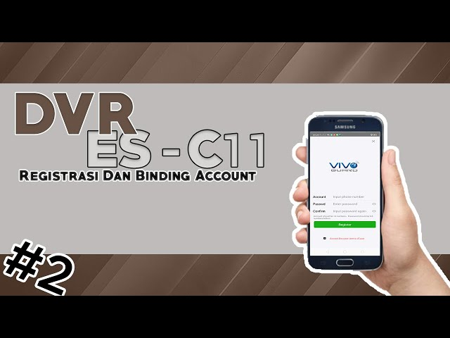 Registrasi Dan Binding Account Pada DVR SRC 11