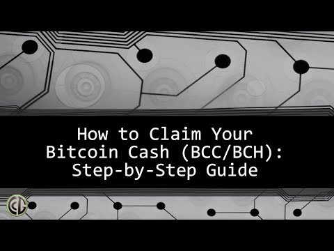download Bitcoin Cash: Step By Step Guide To Claim Your Free BCC / BCH