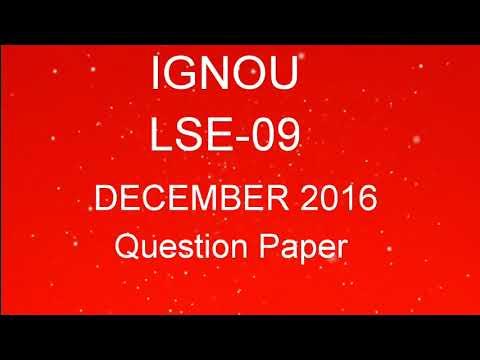 IGNOU LSE-09 QUESTION PAPER DECEMBER 2016