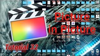 Picture in Picture in Final Cut Pro 10.2.1 | Tutorial 32