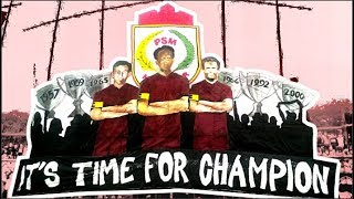 Download Video PSM FANS Coreo : It's Time For Champion | PSM Makassar vs PERSIB Bandung MP3 3GP MP4