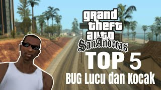 GTA San Andreas 5 Bug Lucu dan Kocak