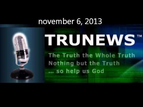 TRU NEWS with RICK WILES-NOVEMBER 6, 2013