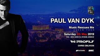 Paul van Dyk @ Vox,Music Rescues Me World Tour,Athens 4.5.2019