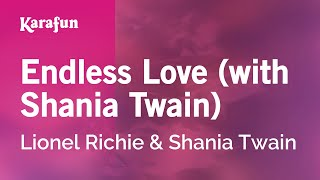 Karaoke Endless Love (with Shania Twain) - Lionel Richie *