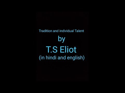 Tradition and individual Talent by T.S Eliot  | in hindi and english | simple and easy language