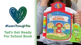 Tad's Get Ready for School Book | #LearnThroughThis with Tiffany