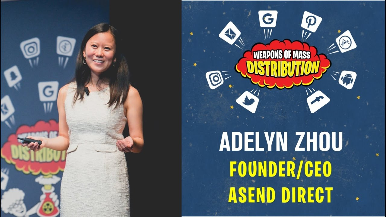 [WMD 2016] Asend Direct, Adelyn Zhou