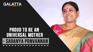 Proud to be an universal mother- Saranya Ponvannan