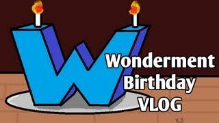Wonderment Birthday Vlog