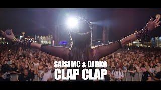 Смотреть клип Sajsi Mc & Dj Bko - Clap Clap