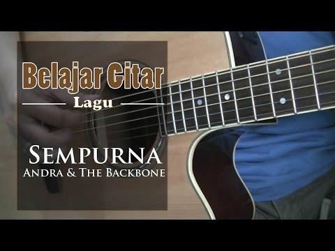 belajar-gitar-lagu-sempurna-andra-the-backbone
