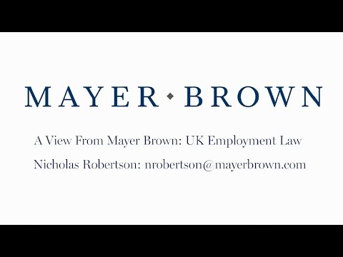 Episode 68: UK Employment Law - The View from Mayer Brown