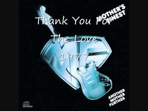 Mothers Finest  Thank You For The Love