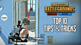 Top 10 Tips & Tricks in PUBG Mobile Lite | Ultimate Guide To Become a Pro