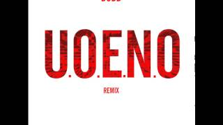 U.O.E.N.O REMIX - Rocko ft YG,Young Jeezy, ..